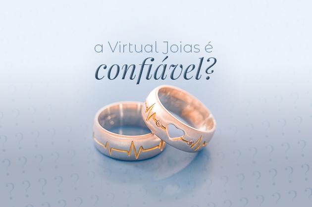 Virtual Joias é confiável?