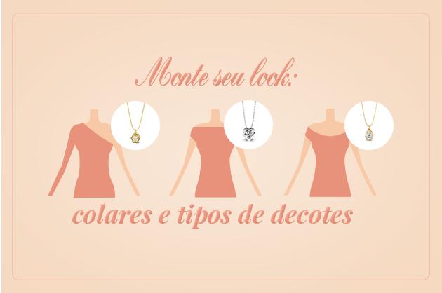 Monte seu look: colares e tipos de decotes